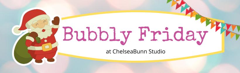 Bubbly Friday header